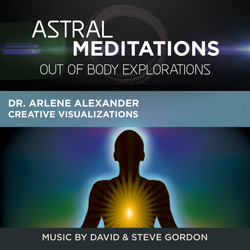 Astral Meditations: Out of Body Explorations - Guided Meditation