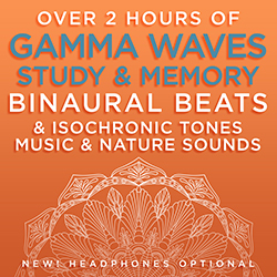 Over 2 Hours of Gamma Waves Study & Memory Binaural Beats