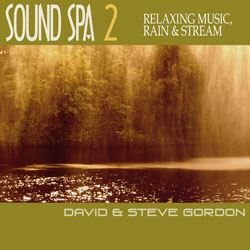 Sound Spa 2 - Relaxing Music & Rainforest by David & Steve