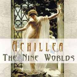The Nine Worlds by Achillea: Chill Out Electronica, Ambient Music