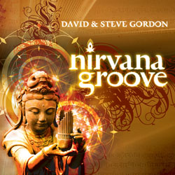 Nirvana Groove by David & Steve Gordon: Chill Out