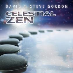 Celestial Zen by David & Steve Gordon: Ambient Music