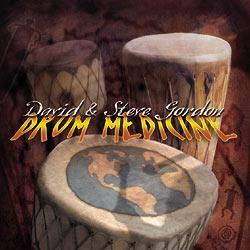 Drum Medicine by David & Steve Gordon: Shamanic Drumming