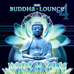 Buddha Lounge 4 by Sequoia Groove Presents: Electronica