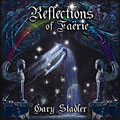 Reflections of a Faerie by Gary Stadler