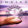 The Healing Touch - Music for Reiki and Meditation, Vol. 2 by Shajan