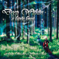Deep Within a Faerie Forest by Gary Stadler and Wendy Rule