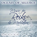 Ocean of Silence - Music for Reiki, Vol. 3 by Shajan